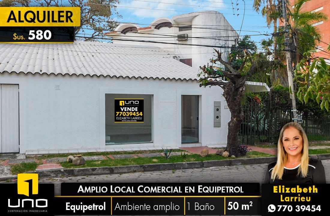 Local comercial en Alquiler  LOCAL COMERCIAL UBICACIÓN PREVILEGIADA EN EQUIPETROL Foto 1
