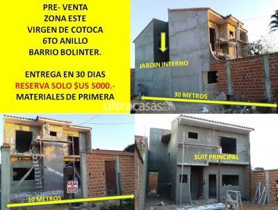 Casa en Venta en Santa Cruz de la Sierra 6to Anillo Este VIRGEN DE COTOCA 6TO ANILLO  B/ BOLINTER