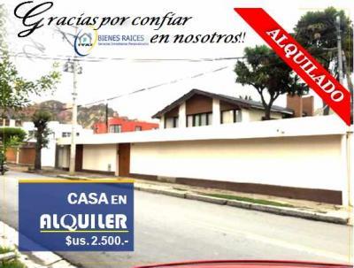 Casa en Alquiler en La Paz Calacoto CASA EN ALQUILER – Calacoto
